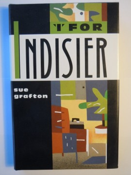 I for Indisier (Sue Grafton)